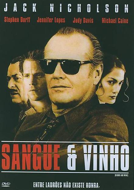 Sangue & Vinho (1996)