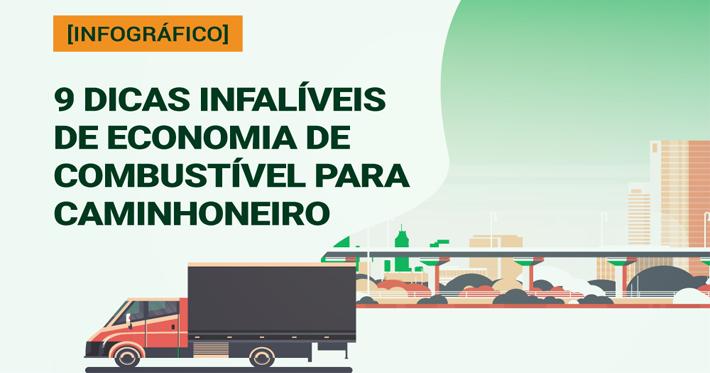 [Infográfico] 9 dicas infalíveis de economia de combustível para caminhoneiro