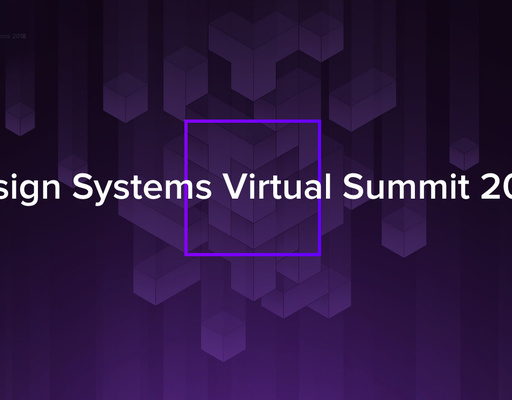 Design Systems Virtual Summit 2018 (free online event)