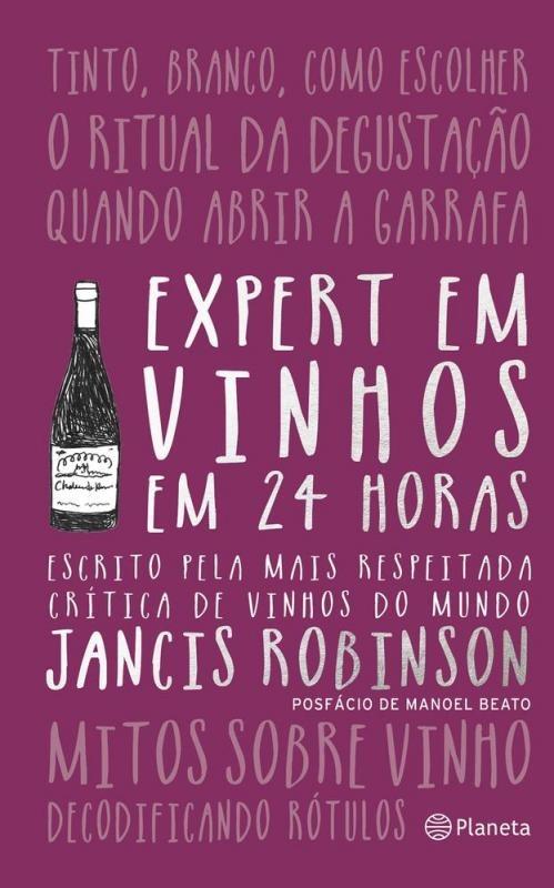 Expert em Vinhos em 24 Horas, de Jancis Robinson