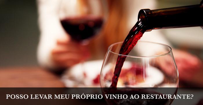 Taxa de rolha: posso levar meu próprio vinho ao restaurante?