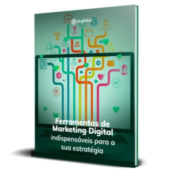 Ferramentas de Marketing Digital Indispensáveis para sua estratégia