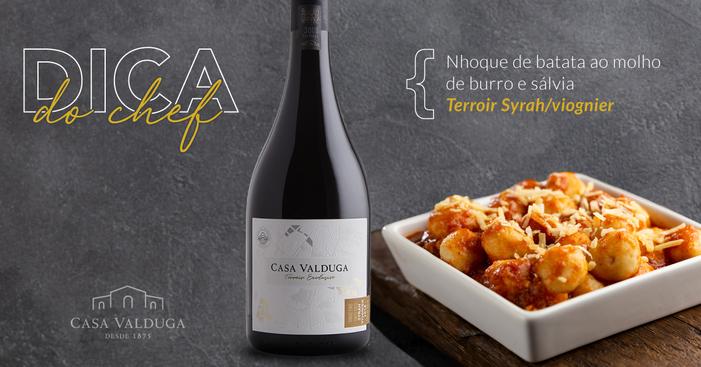 Dica do Chef: Terroir Exclusivo Syrah/Viognier harmonizado com nhoque de batata ao molho de burro e sálvia