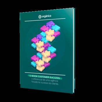 Customer Success: O diferencial de uma agência focada no sucesso do cliente