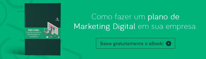 Marketing Digital para sua empresa! Guia completo de como planejar ações de sucesso utilizando o Marketing Digital