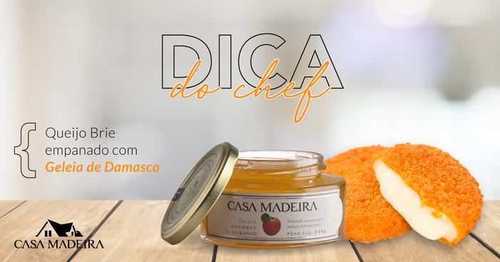 Dica do Chef: harmonize a saborosa Geleia de Damasco com Queijo Brie Empanado